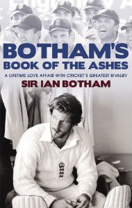 Ian Botham's Book of the Ashes